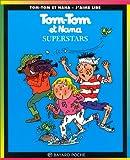 echange, troc  - Tom-Tom et Nana, tome 22 : Superstars