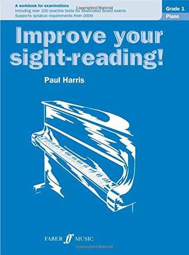 Piano: Grade 1 (Improve Your Sight-Reading!)