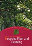Recycled Fiber and Deinking