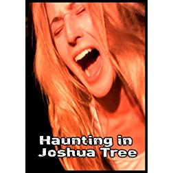 Haunting in Joshua Tree