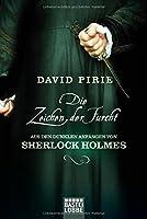Die Zeichen der Furcht: Aus den dunklen Anfängen von Sherlock Holmes