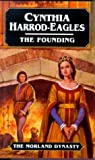 Founding: Part 1 of the Morland Dynasty (0316907936) by Harrod-Eagles, Cynthia
