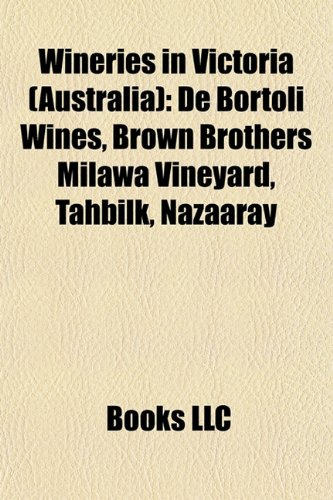 wineries-in-victoria-australia-de-bortoli-wines-brown-brothers-milawa-vineyard-tahbilk-nazaaray