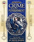 Crime and Punishment (Penumbra D20) (1589780396) by Keith Baker