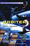 Orbiter: Tales from the Wonder Zone (1552440206) by Julie E. Czerneda
