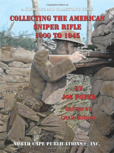 Collecting The American Sniper Rifle 1900 To 1945