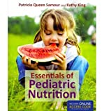 img - for [ Essentials of Pediatric Nutrition (Revised) BY Samour, Patricia Queen ( Author ) ] { Paperback } 2011 book / textbook / text book