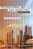 img - for Postindustrial East Asian Cities: Innovation for Growth book / textbook / text book