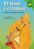 El-Leon-Y-El-Raton-the-Lion-And-the-Mouse-Version-De-La-Fabula-De-Esopo--a-Retelling-of-Aesop's-Fable-Read-It!-Readers-En-Espanol-Spanish-Edition