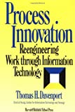 Process Innovation: Reengineering Work Through Information Technology (0875843662) by Thomas H. Davenport