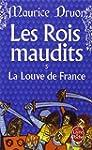 ROIS MAUDITS (LES) T.05 : LA LOUVE DE...