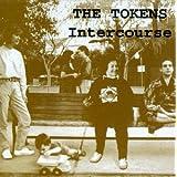 """Intercoursevon """"The Tokens"""""""