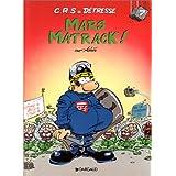 C.R.S = d�tresse, tome 7 : Mars matrack !par Achd�