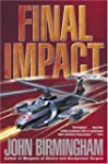 Final Impact: A Novel of the Axis of...