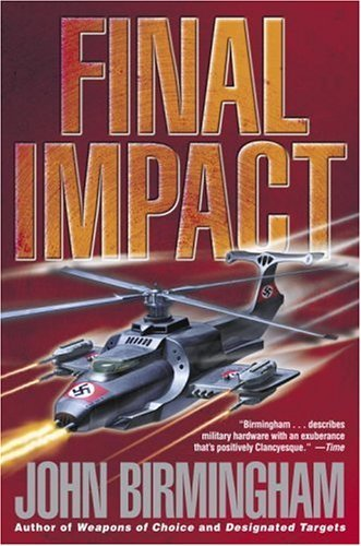 Final Impact: A Novel of the Axis of Time (The Axis of Time Trilogy, Book 3)