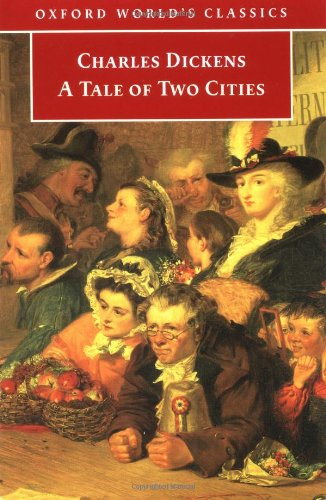 A Tale of Two Cities (Oxford Worlds Classics)