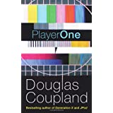 Player Oneby Douglas Coupland