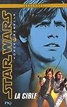 Star Wars Force Rebelle : La cible par Wheeler