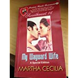 My Wayward Wife (Precious Hearts Romances 2451)