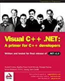 Visual C++ .NET: A Primer for C++ Developers