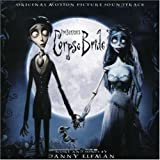 Tim Burton's Corpse Bride Original Motion Picture Soundtrack (U.S. Release) Tim Burton's Corpse Bride Soundtrack