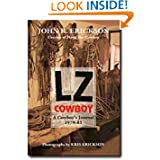 LZ Cowboy: A Cowboy's Journal 1979-1981 (Western Life Series)