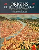 Origins of The Modern West: Essays and Readings In Early Modern European History (0070412316) by Rabb, Theodore K.