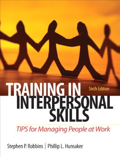 Training in Interpersonal Skills: TIPS for Managing...