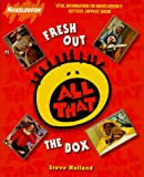 FRESH OUT THE BOX: NICKELODEON'S ALL THAT