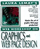 img - for Graphics & Web Page Design (Laura Lemay's Web Workshop Series) book / textbook / text book