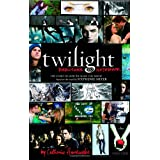 Twilight: Director's Notebook: The Story of How We Made the Movie Based on the Novel by Stephenie Meyer ~ Catherine Hardwicke