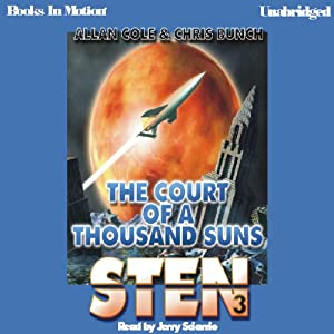 Sten: Court of a Thousand Suns: Sten Series, book 3 | [Allan Cole, Chris Bunch]