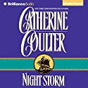 Night Storm: Night Trilogy, Book 3 (       UNABRIDGED) by Catherine Coulter Narrated by Anne Flosnik