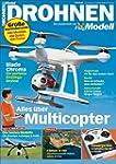 Drohnen: Alles �ber Multicopter