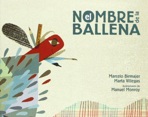 El Nombre De La Ballena (Coleccion Los Especiales De A La Orilla Del Viento) (Spanish Edition)