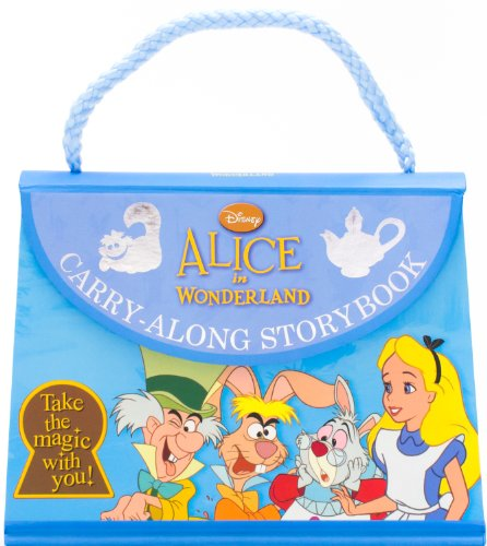 Alice in Wonderland Carry-Along Storybook (Disney Carry Along)