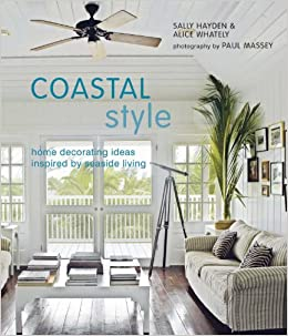 coastal style home decorating ideas inspired by seaside living sally