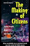 The Making of Citizens: Young People, News and Politics (Media, Education and Culture)