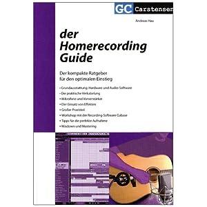 eBook Cover für  Der Homerecording Guide Der kompakte Ratgeber f uuml r den optimalen Einstieg