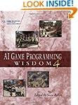 AI Game Programming Wisdom 4 (AI Game...