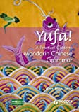 Yufa! A Practical Guide to Mandarin Chinese Grammar (Arnold Concise Grammars) (Chinese Edition)