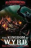 The Kingdom of Wyrd: 2 (Blood Sword)