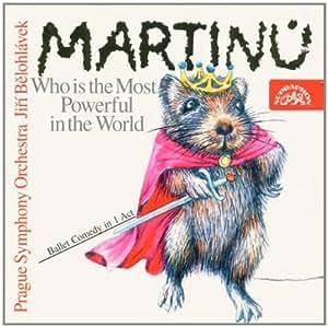 マルチヌー:バレエ「この世で一番強い者はだれか」