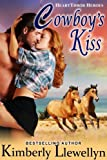 Cowboys Kiss (Heartthrob Heroes, Book 1)