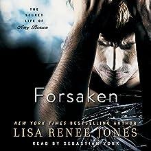 Forsaken: The Secret Life of Amy Bensen, Book 3 (       UNABRIDGED) by Lisa Renee Jones Narrated by Sebastian York