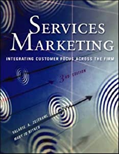 services marketing integrating customer focus across the firm zeitham Services marketing: integrating customer focus across the firm zeithaml, valarie a  bitner, mary jo services marketing, 3rd edition, by zeithaml and bitner provides a comprehensive review and analysis of services marketing issues, practice, and strategy.