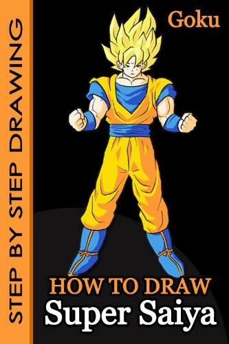 How To Draw Goku Super Saiya - Step-By-Step Drawing Lessons for Children