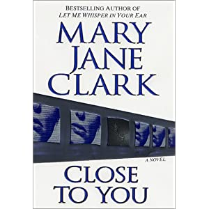 by mary jane clark  author close to you  hardcover