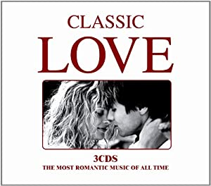 Classic Love - The Most Romantic Music Of All Time by Horizon