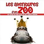 Les aventures d'un zoo | Paul Tripp